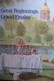 Great Beginnings, Grand Finales by Junior League of South Bend in