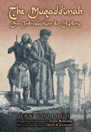 Muqaddimah, The: An Introduction To History (the Classic...