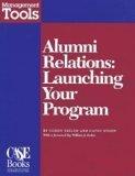 Alumni Relations : Launching Your Program, Taylor, Gordy, 0899643248
