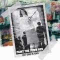 Last Gang in Town by Paint the Town Red