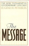 The Message, Eugene H. Peterson, 0913367400