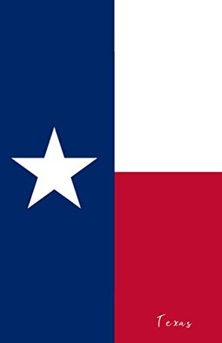 - Texas: Flag Notebook, Travel Journal to write in, College Ruled Journey Diary
