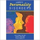 Essentials of Personality Disorders [2009] [By John M. Oldham]