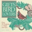 Gifts for Bird Lovers, Althea Sexton, 0756759315