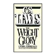 The Weight of Glory and Other Addresses, Revised Edition