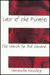 Front cover for the book Last of the Pirates: The Search for Bob Denard by Samantha Weinberg