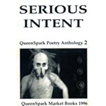 Serious Intent (QueenSpark Poetry Anthology)