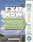 Book 2010 Exit Now: Interstate Exit Directory [Spiral-bound]