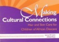 Search : Making Cultural Connections: Hair and Skin Care for Children of African Descent