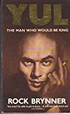 By Rock Brynner - Yul: The Man Who Would Be King (1990-11-29) [Paperback]