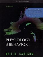 Physiology of Behavior (Tenth Edition) (Exam Copy)