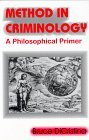img - for Method in Criminology: A Philosophical Primer by Bruce DiCristina (1995-01-27) book / textbook / text book