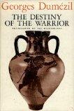 The Destiny of the Warrior