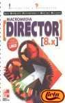 img - for Macromedia Director 8.X: Iniciacion y Referencia (Spanish Edition) book / textbook / text book