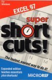 Super Shortcuts Excel 97, Micro Reference Staff, 1563513455
