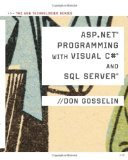 ASP NET Programming with C# & SQL Server by Gosselin, Don [Paperback]
