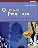 Download By John N. Ferdico - Criminal Procedures for the Criminal Justice Professional (9th Edition) Text Only (2005) [Hardcover] pdf