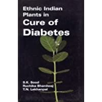 Ethnic Indian Plants in Cure of Diabetes