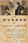 Download The Murder of Helen Jewett: The Life and Death of a Prostitute in Ninetenth-Century New York by Patricia Cline Cohen, Patricia Cline - Cohen pdf epub