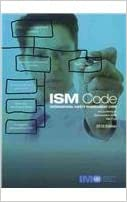 Guidelines on the application of the imo ism code, 4th edition 2010.