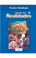 Realidades 2 Practice Workbook (Leveled Vocabulary And Grammar Workbook Guided Practice)