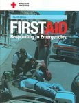 First Aid : Responding to Emergencies, American Red Cross Staff, 0801690099
