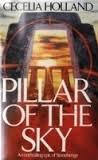 Pillar of the Sky, Cecelia Holland, 0394535383