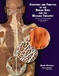 Read Online Structure and Function of the Human Body for the Massage Therapist: Anatomy & Physiology Lecture Manual. Sixth Edition. 2011. pdf