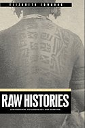 Raw Histories Photographs, Anthropology & Museums ebook