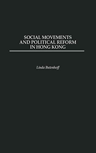 Social Movements and Political Reform in Hong ()