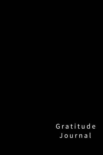 Gratitude Journal: 110 pages, Softcover (Black)