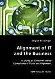 Alignment of It and the Business, Bryan Kissinger, 3836436744