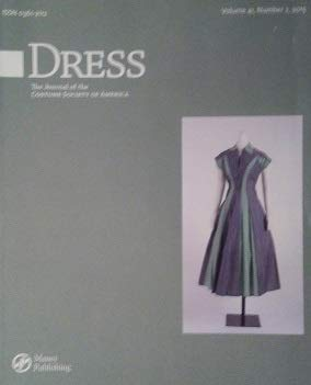 Dress The Journal Of The Costume Society Of America Volume 41 Number 2 Anja Kirberg David Lazaro Chloe Northrop Amazon Com Books