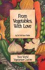 From Vegetables with Love, Siri V. Khalsa, 0895090856