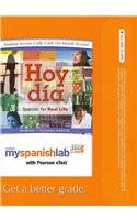 Myspanishlab With Pearson Etext    Access Card    For Hoy D A  Spanish For Real Life Vols 1   2  Multi Semester Access