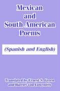 Download Mexican and South American Poems: (Spanish and English) (Spanish and English Edition) pdf epub