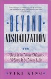 Beyond Visualization, Viki King, 0931432839