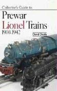 (Collectors Guide to Prewar Lionel Trains 1900-1942)