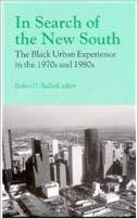 In Search of the New South: The Black Urban Experience in the 1970s and 1980s