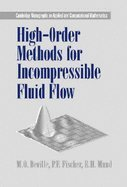 High Order Methods for Incompressible Fluid Flow (02) by Deville, M O - Fischer, P F - Mund, E H [Hardcover (2002)] (High Order Methods For Incompressible Fluid Flow)