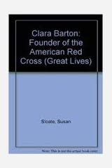 Clara Barton: Founder of the American Red Cross (Great Lives) Paperback