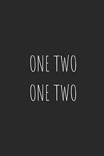 One Two, One Two: Blank Lined Writing Journal Notebook Diary 6x9
