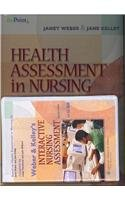 Health Assessment in Nursing, Third Edition, Plus Weber and Kelley's Interactive Nursing Assessment on CD-ROM, Second Ed