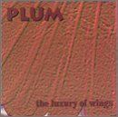 Plum-The Luxury Of Wings-CD-FLAC-1996-FLACME Download
