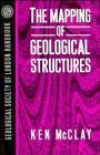 img - for By K. R. McClay - The Mapping of Geological Structures: 1st (first) Edition book / textbook / text book