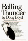 Rolling Thunder by Boyd, Doug (1996) Paperback