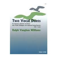 (Two vocal duets : for soprano, baritone and piano with violin obligato and optional string quartet)