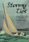 Stormy Ties, Dorothy Friesen, 0803492669