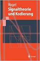 [(Signaltheorie Und Kodierung)] [By (author) Peter Vogel] published on (September, 1999)
