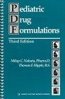 Pediatric Drug Formulations, Nahata, Milap C. and Hipple, Thomas F., 092937519X